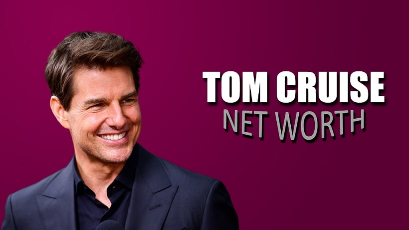 tom cruise net worth