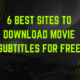 Best Websites To Download Movie Subtitles From
