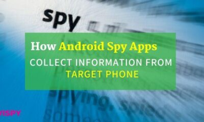 How Android Spy Apps Collect Information from Target Phone?