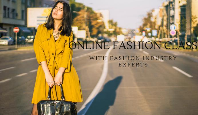 Online fashion classes with fashion industry experts